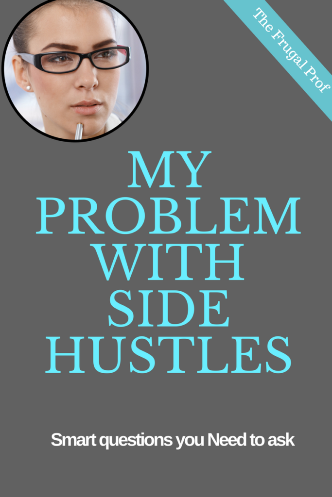 My Problem With Side Hustle Ideas And The Best Side Jobs